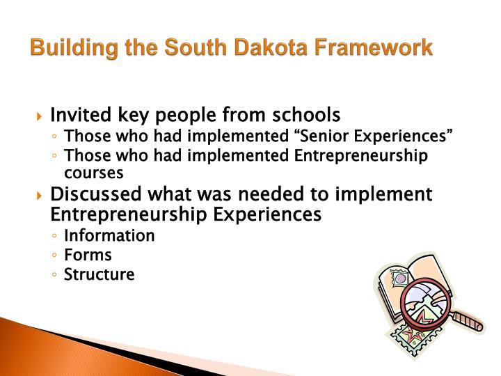 Building the South Dakota Framework