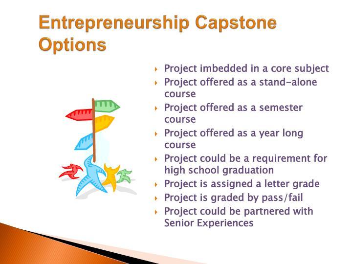 Entrepreneurship Capstone Options
