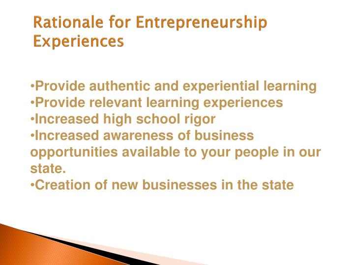Rationale for Entrepreneurship Experiences