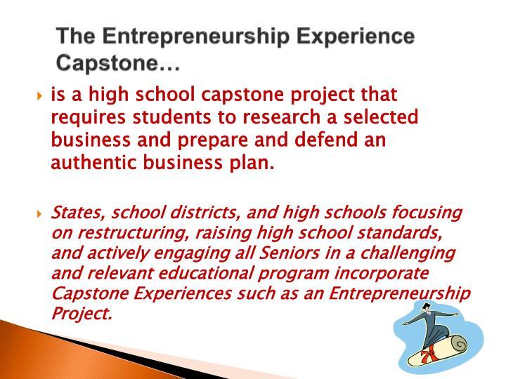The Entrepreneurship Experience Capstone…