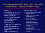 106 articles published in 58 journals indexed in pubmed with thailand and hiv 2005