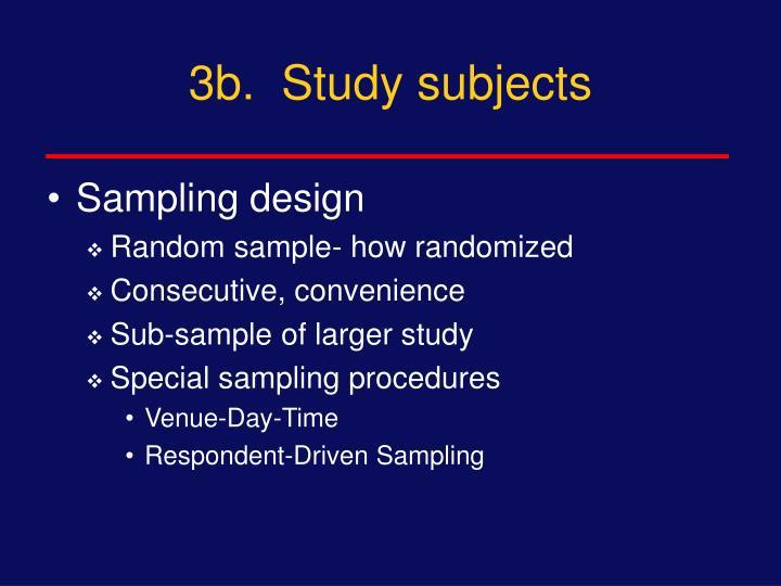 3b.  Study subjects