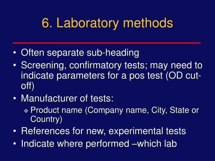 6. Laboratory methods