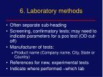 6 laboratory methods