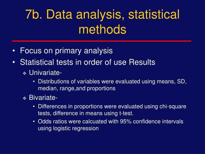 7b. Data analysis, statistical methods
