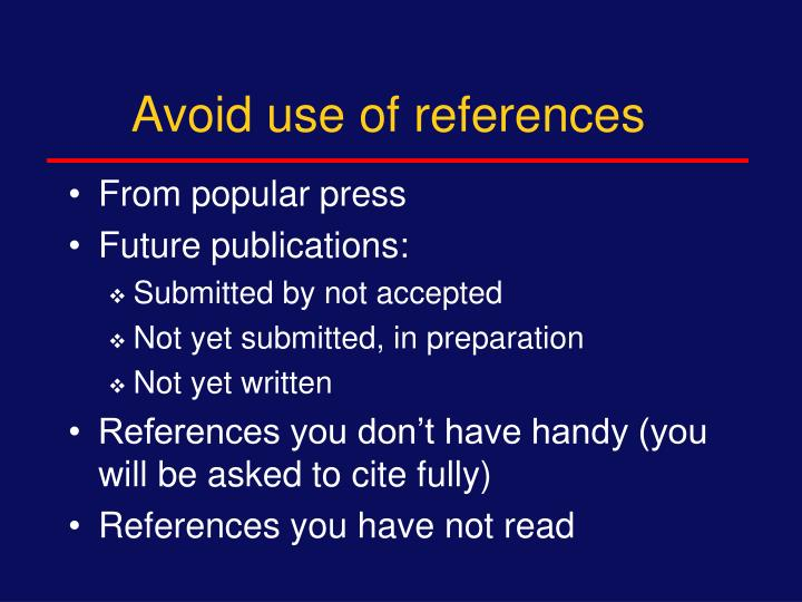Avoid use of references