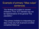 example of primary mea culpa sentences