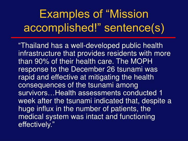 """Examples of """"Mission accomplished!"""" sentence(s)"""