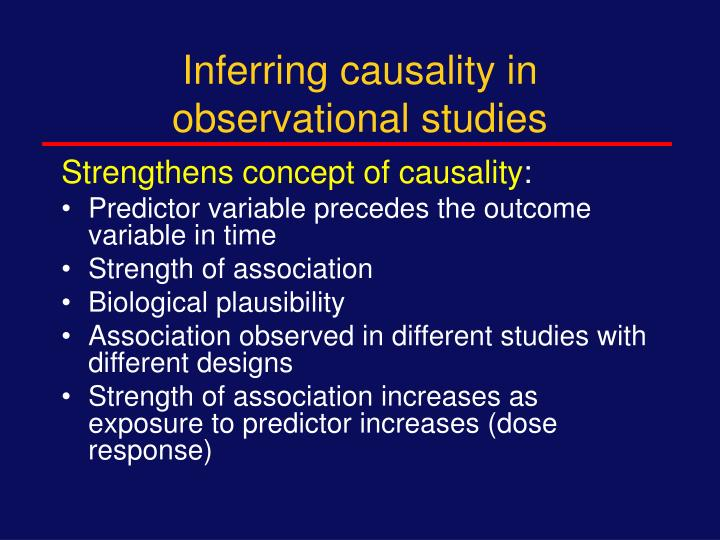 Inferring causality in observational studies