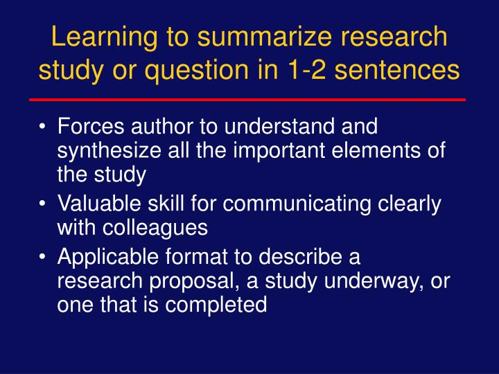 Learning to summarize research