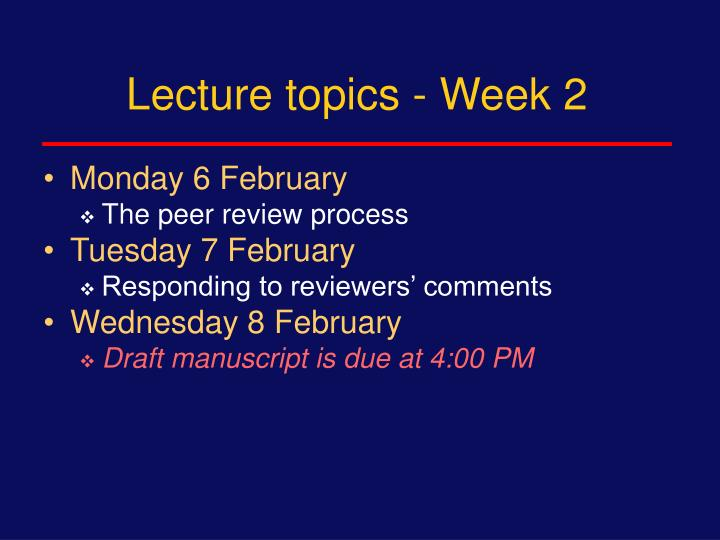 Lecture topics - Week 2