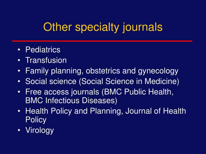 Other specialty journals