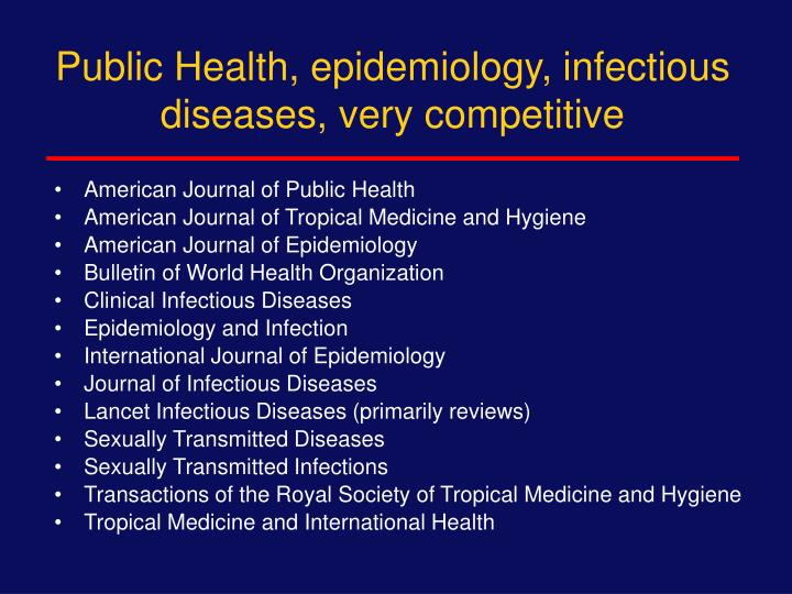 Public Health, epidemiology, infectious diseases, very competitive