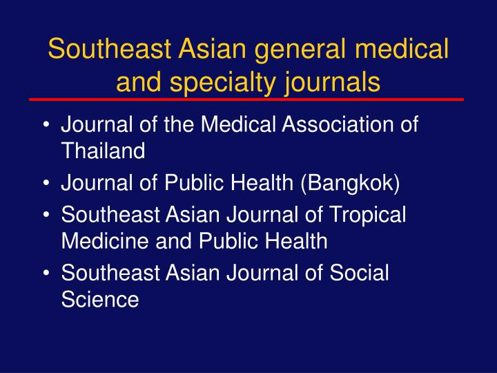 Southeast Asian general medical and specialty journals