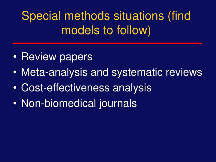 Special methods situations (find models to follow)