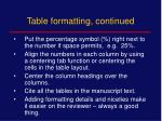 table formatting continued