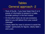 tables general approach 2