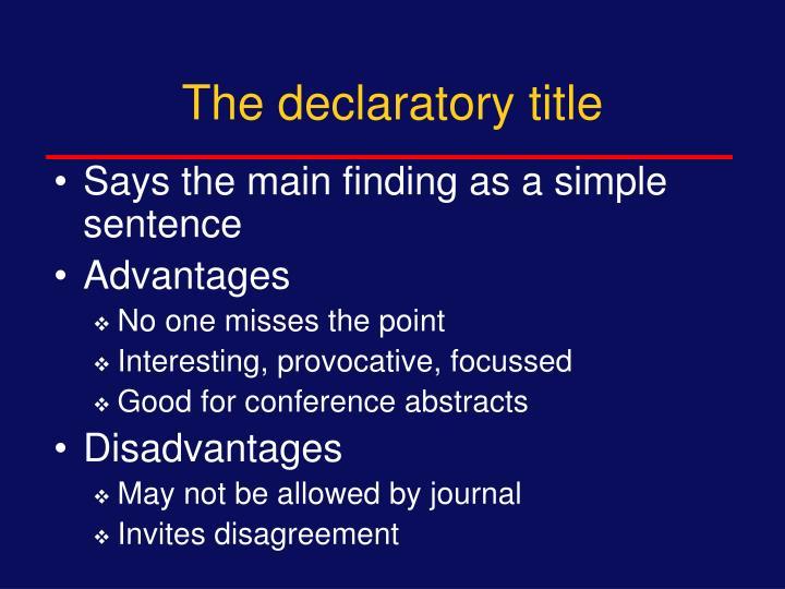 The declaratory title