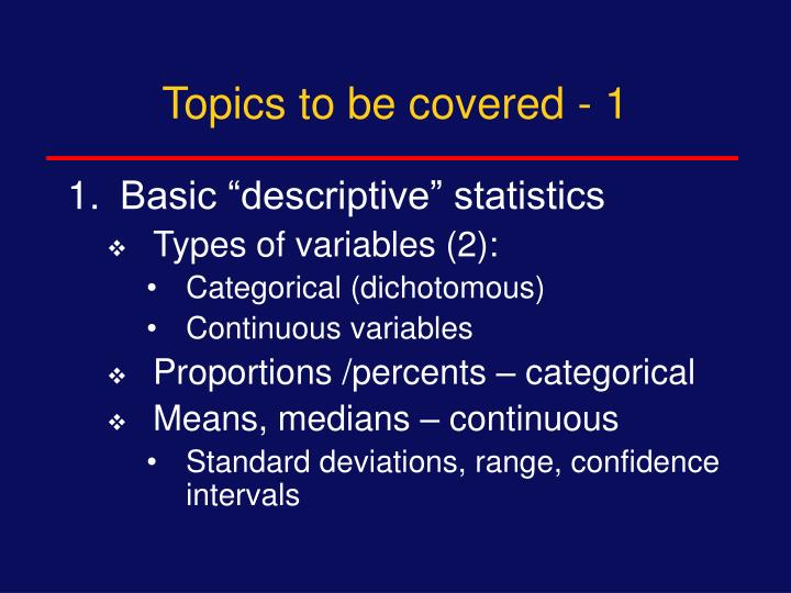 Topics to be covered - 1