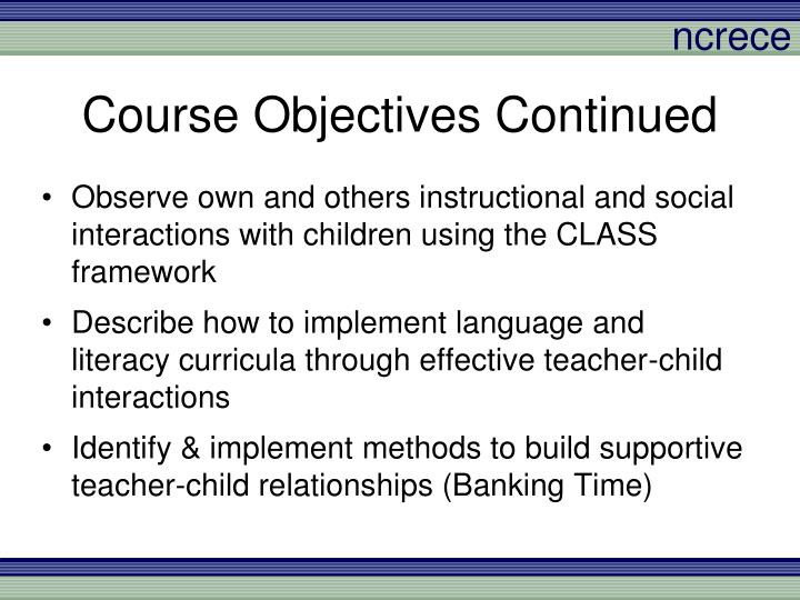 Course Objectives Continued