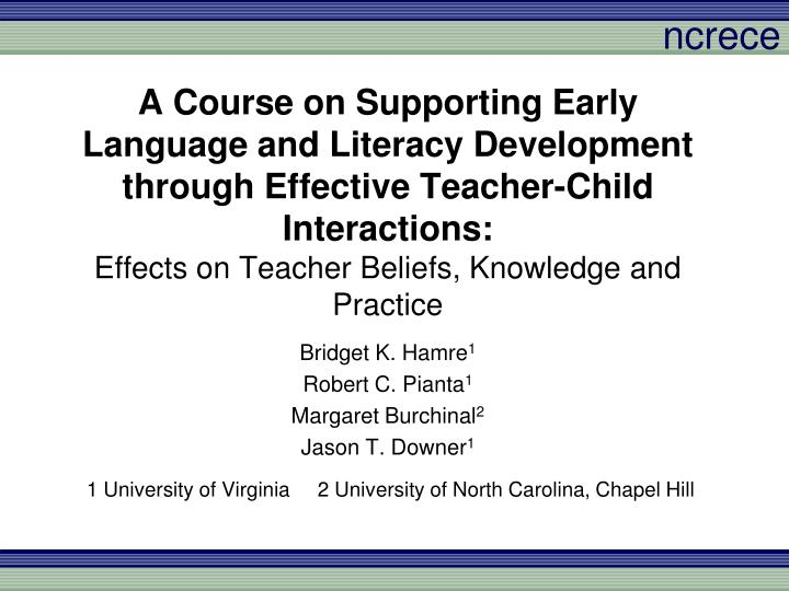 A Course on Supporting Early Language and Literacy Development through Effective Teacher-Child Interactions: