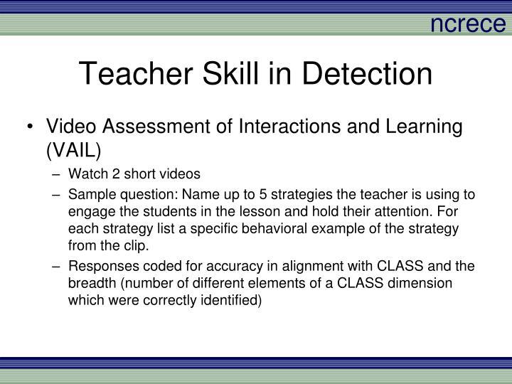 Teacher Skill in Detection