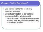 correct with sunshine