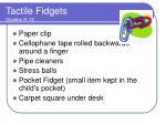 tactile fidgets grades k 12