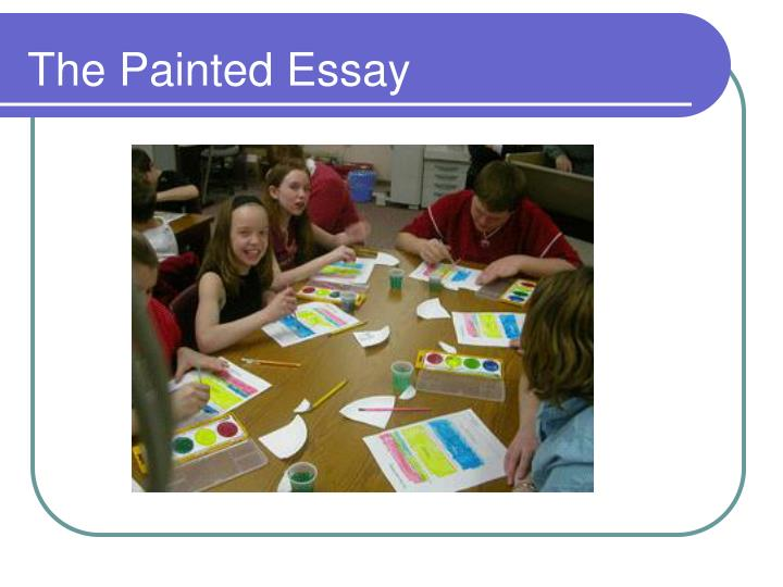 The Painted Essay