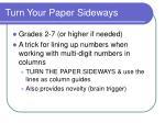 turn your paper sideways