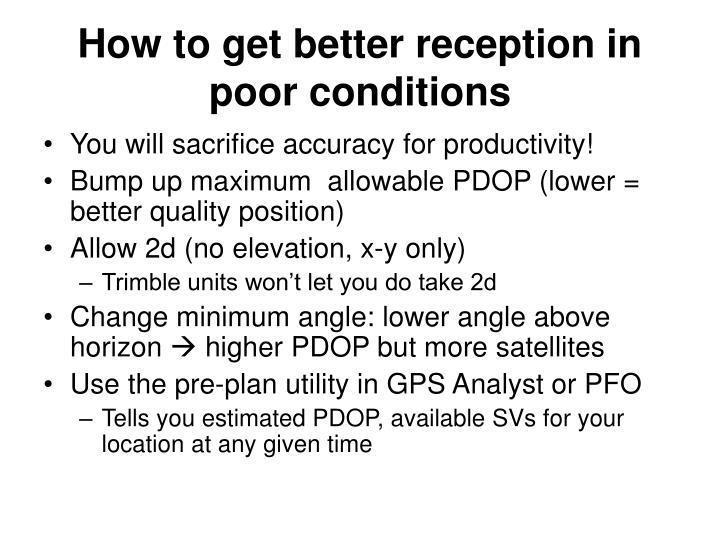 How to get better reception in poor conditions