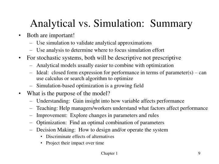 Analytical vs. Simulation:  Summary