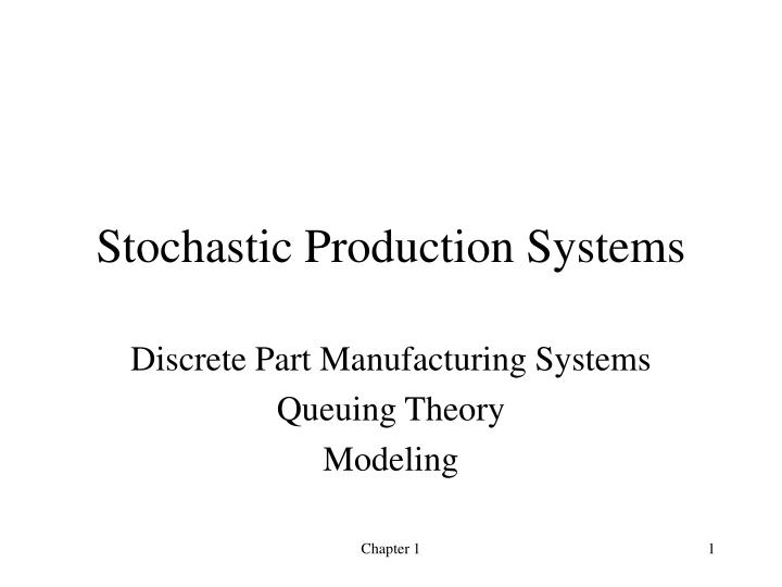 stochastic production systems