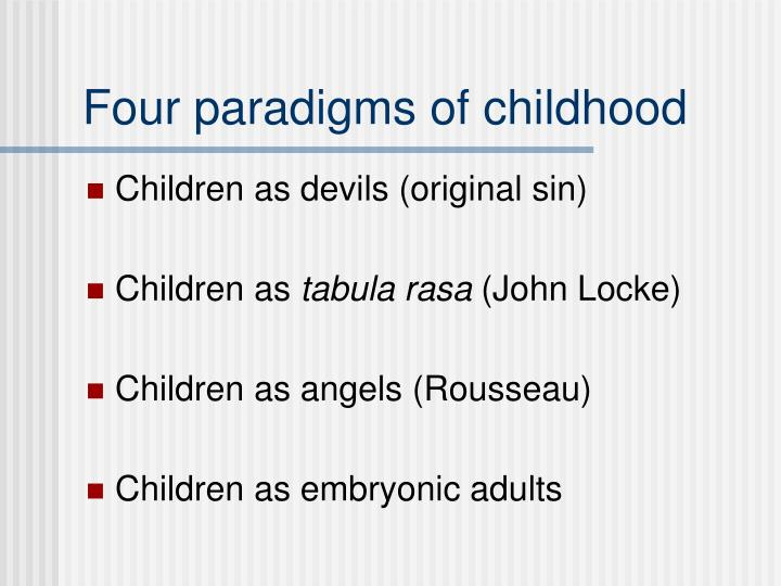 Four paradigms of childhood