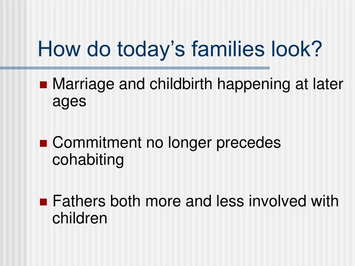 How do today's families look?