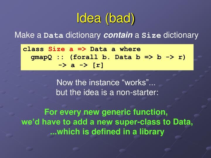 Idea (bad)