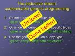 the seductive dream customisable generic programming3
