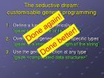 the seductive dream customisable generic programming4