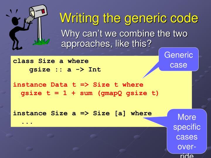 Writing the generic code