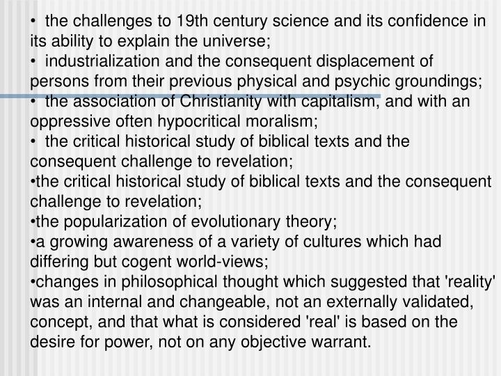 the challenges to 19th century science and its confidence in its ability to explain the universe;