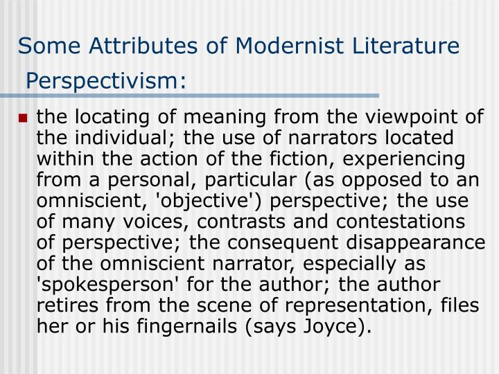 Some Attributes of Modernist Literature