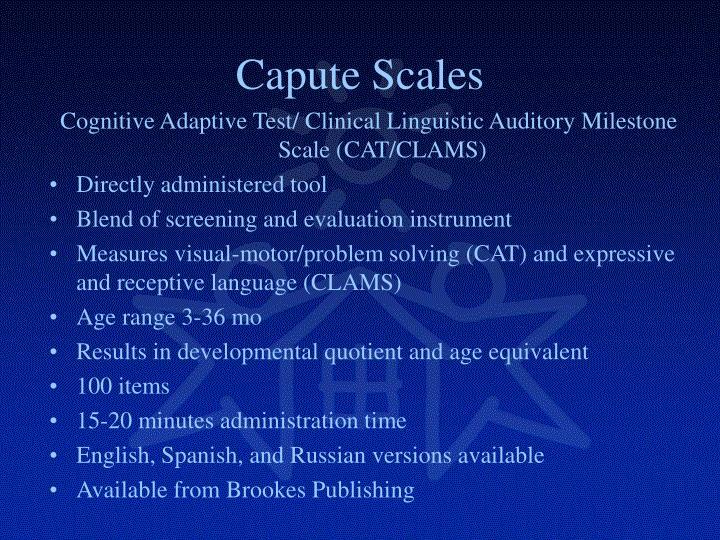 Capute Scales