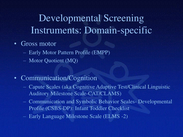Developmental Screening Instruments: Domain-specific