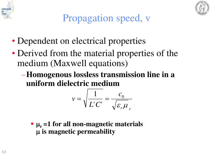 Propagation speed, v