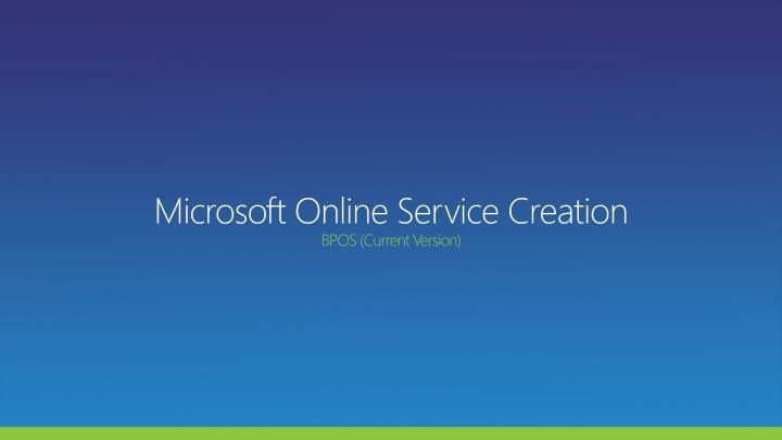 Microsoft Online Service Creation