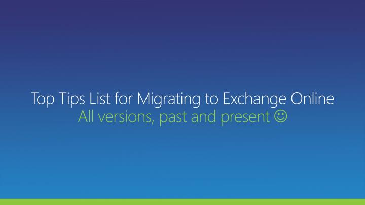 Top Tips List for Migrating to Exchange Online
