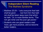 independent silent reading the mathew syndrome