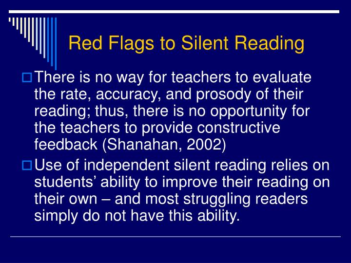 Red Flags to Silent Reading