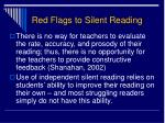 red flags to silent reading1