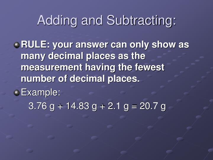 Adding and Subtracting: